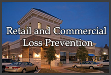 Retail and Commercial Loss Prevention